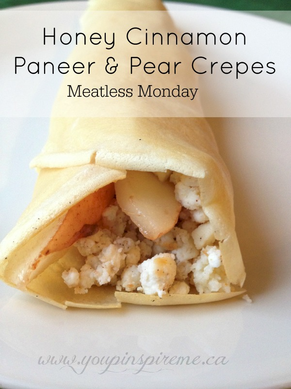 Honey Cinnamon Paneer & Pear Crepes for Meatless Monday