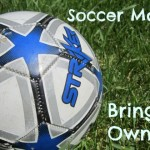 Soccer Mom Tips - bring your own ball.