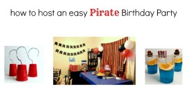 How to Host a Pirate Birthday Party