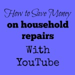 How to save money on household repairs