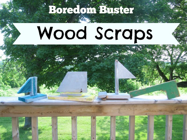 Boredom Buster - wood scraps