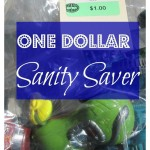 One dollar sanity saver