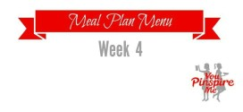 Weekly Meal Plan, Week 4