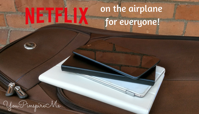 Watch Netflix on the Airplane