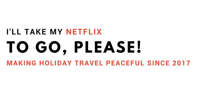 I'll take my Netflix To Go, Please!